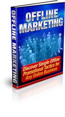 Product picture *BEST*Offline Marketing - Simple Offline Promotional Tactics